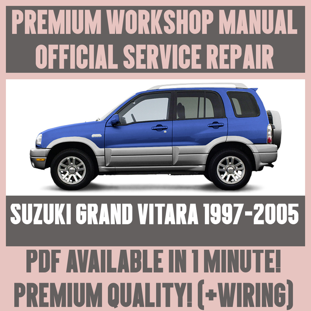 *WORKSHOP MANUAL SERVICE & REPAIR GUIDE for SUZUKI GRAND VITARA 1997-2005 |  eBay