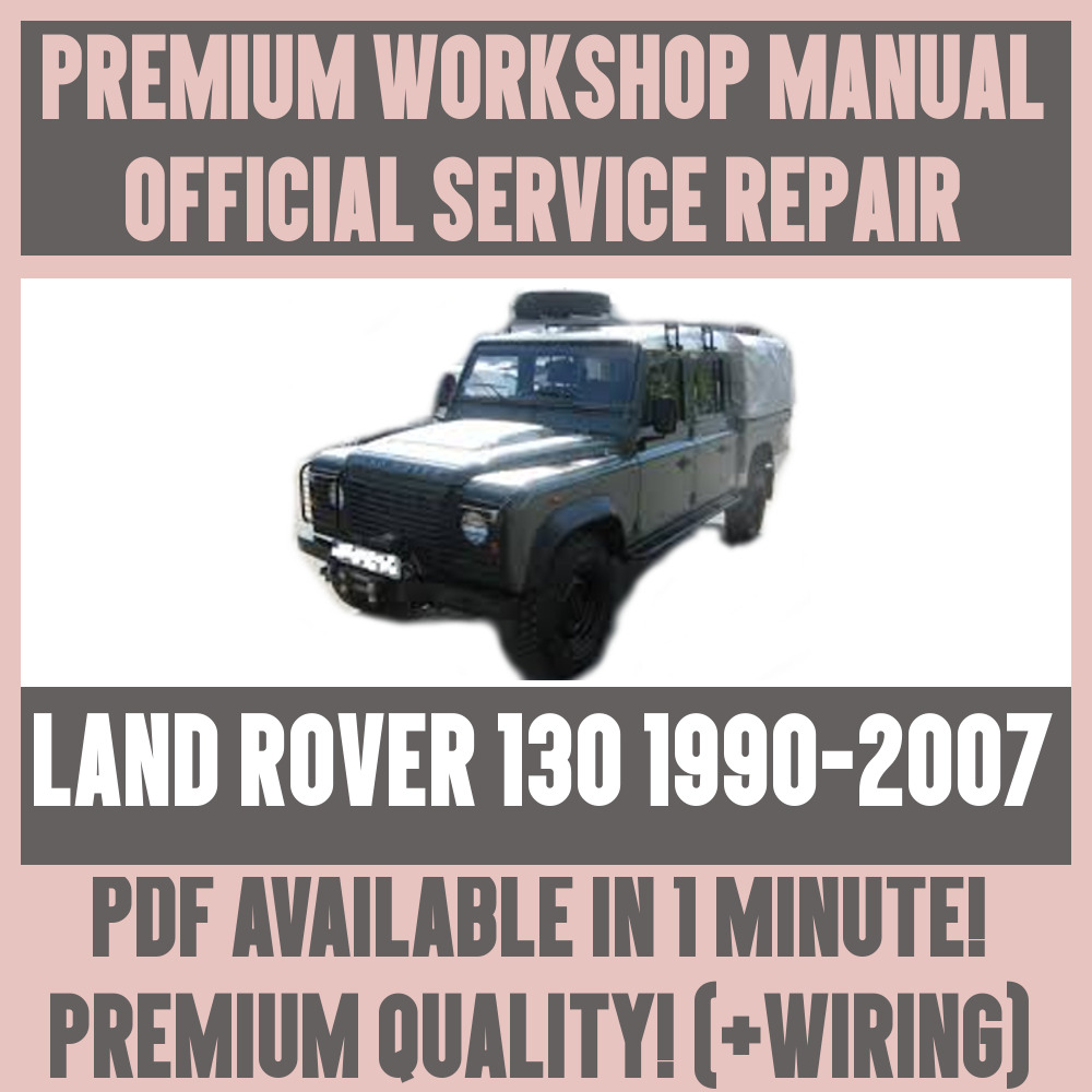 *WORKSHOP MANUAL SERVICE & REPAIR GUIDE for LAND ROVER 130 1990-2007 +WIRING  | eBay