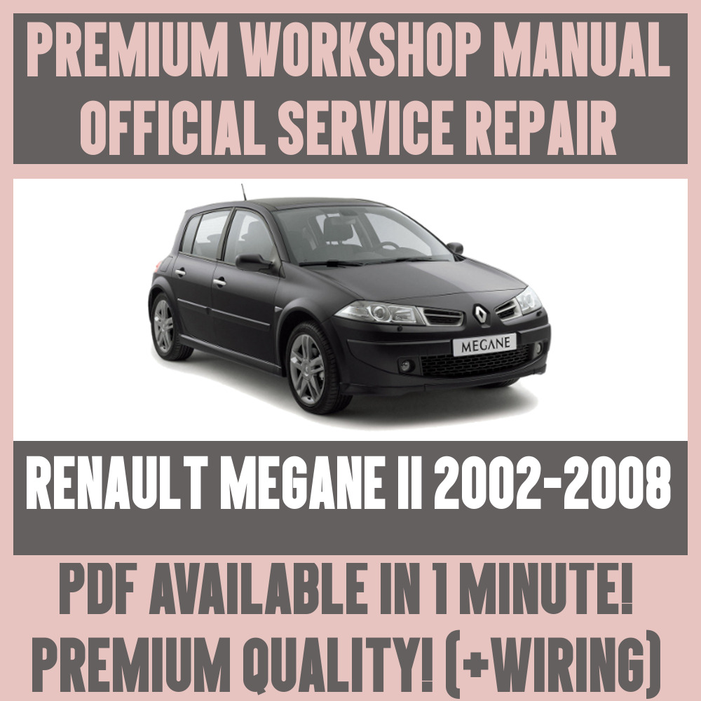 Workshop Manual Service Repair Guide For Renault Megane Ii 2002 Window Wiring Diagram 2008 Ebay