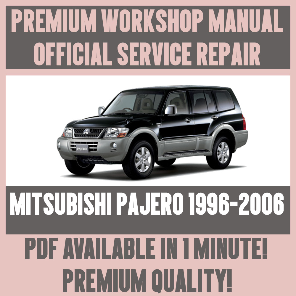 *WORKSHOP MANUAL SERVICE & REPAIR GUIDE for MITSUBISHI PAJERO 1996-2006 |  eBay