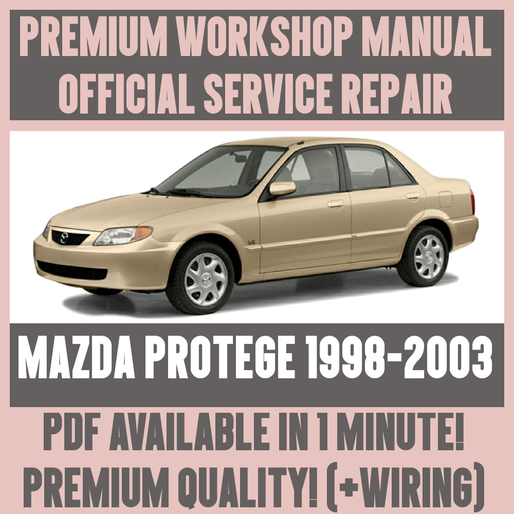 *WORKSHOP MANUAL SERVICE & REPAIR GUIDE for MAZDA PROTEGE 1998-2003 +WIRING  | eBay