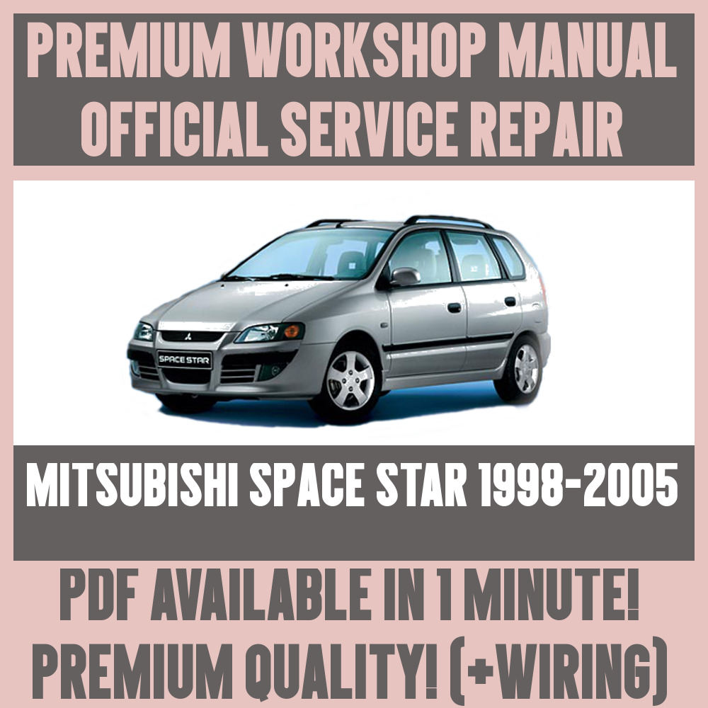 *WORKSHOP MANUAL SERVICE & REPAIR GUIDE for MITSUBISHI SPACE STAR 1998-2005  | eBay