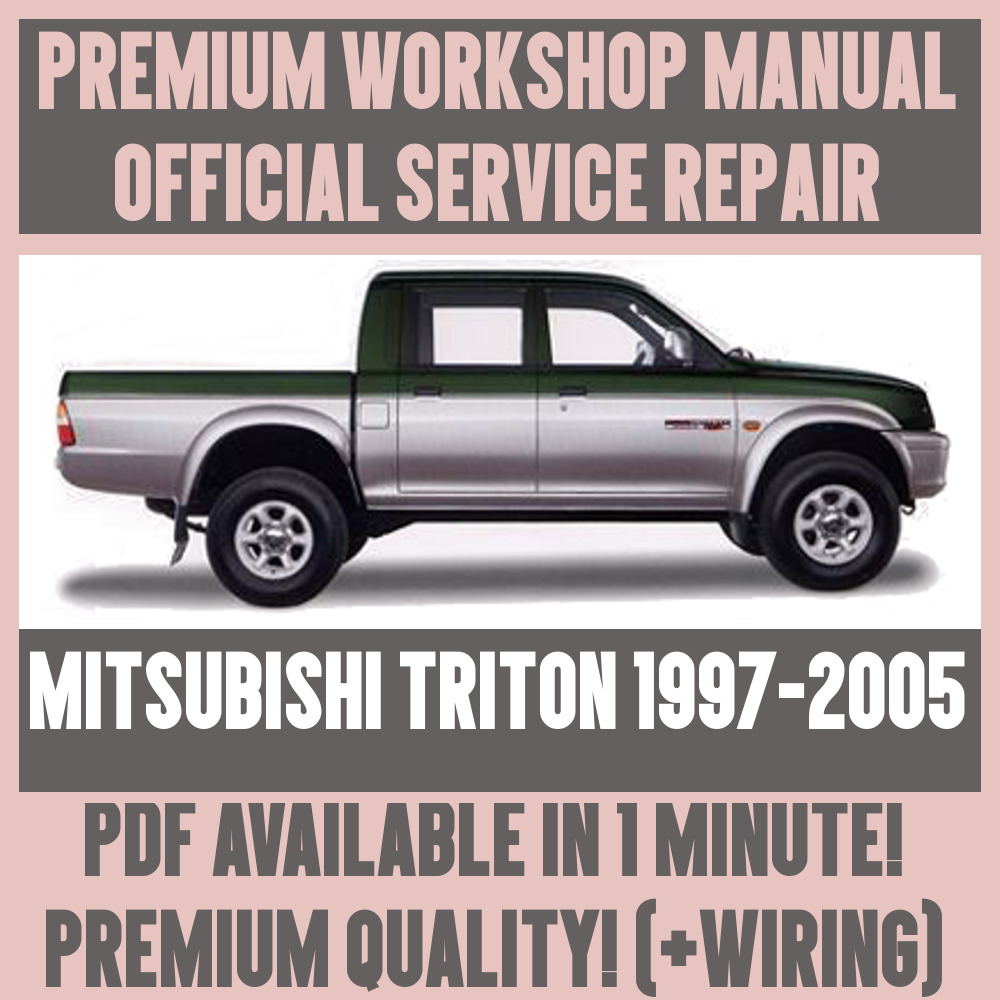 *WORKSHOP MANUAL SERVICE & REPAIR GUIDE for MITSUBISHI TRITON 1997-2005  +WIRING | eBay