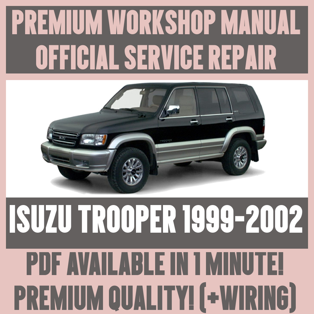 *WORKSHOP MANUAL SERVICE & REPAIR GUIDE for ISUZU TROOPER 1999-2002 +WIRING  | eBay