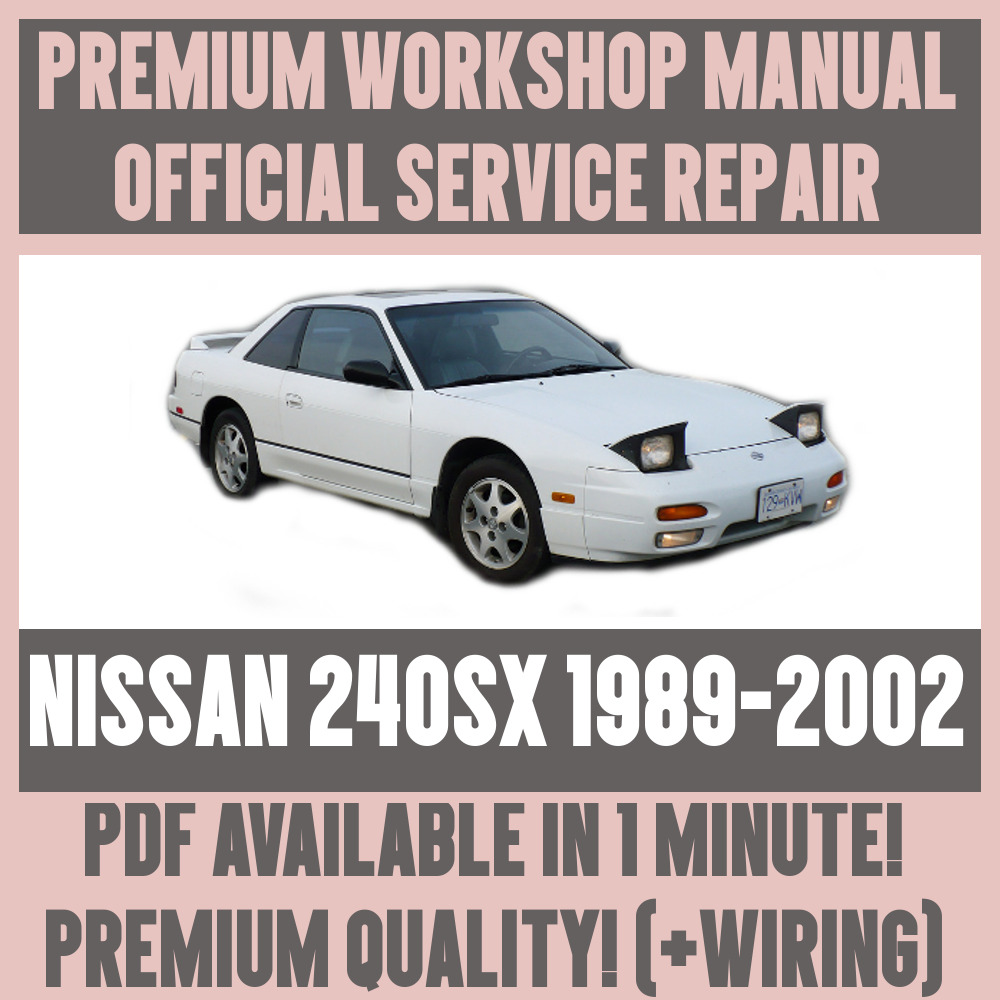 *WORKSHOP MANUAL SERVICE & REPAIR GUIDE for NISSAN 240SX 1989-2002 +WIRING  | eBay