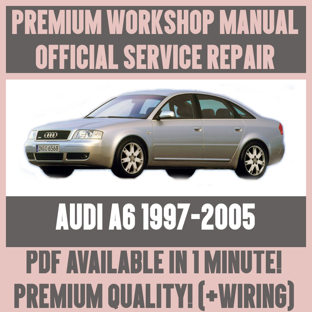 *WORKSHOP MANUAL SERVICE & REPAIR GUIDE for AUDI A6 1997-2005 +WIRING | eBay