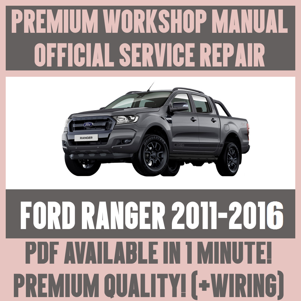 *WORKSHOP MANUAL SERVICE & REPAIR GUIDE for FORD RANGER 2011-2016 +WIRING |  eBay