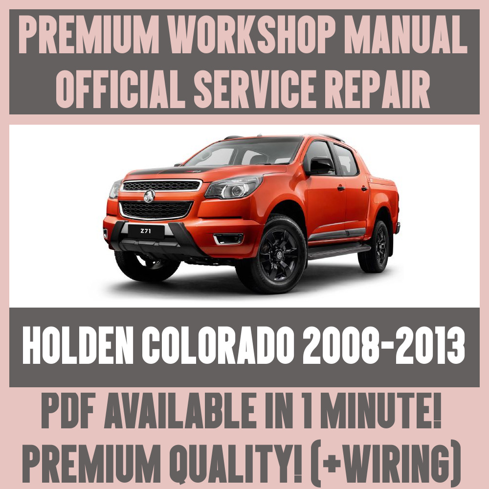 *WORKSHOP MANUAL SERVICE & REPAIR GUIDE for HOLDEN COLORADO 2008-2013  +WIRING | eBay