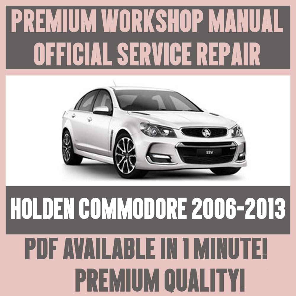 *WORKSHOP MANUAL SERVICE & REPAIR GUIDE for HOLDEN COMMODORE 2006-2013 |  eBay
