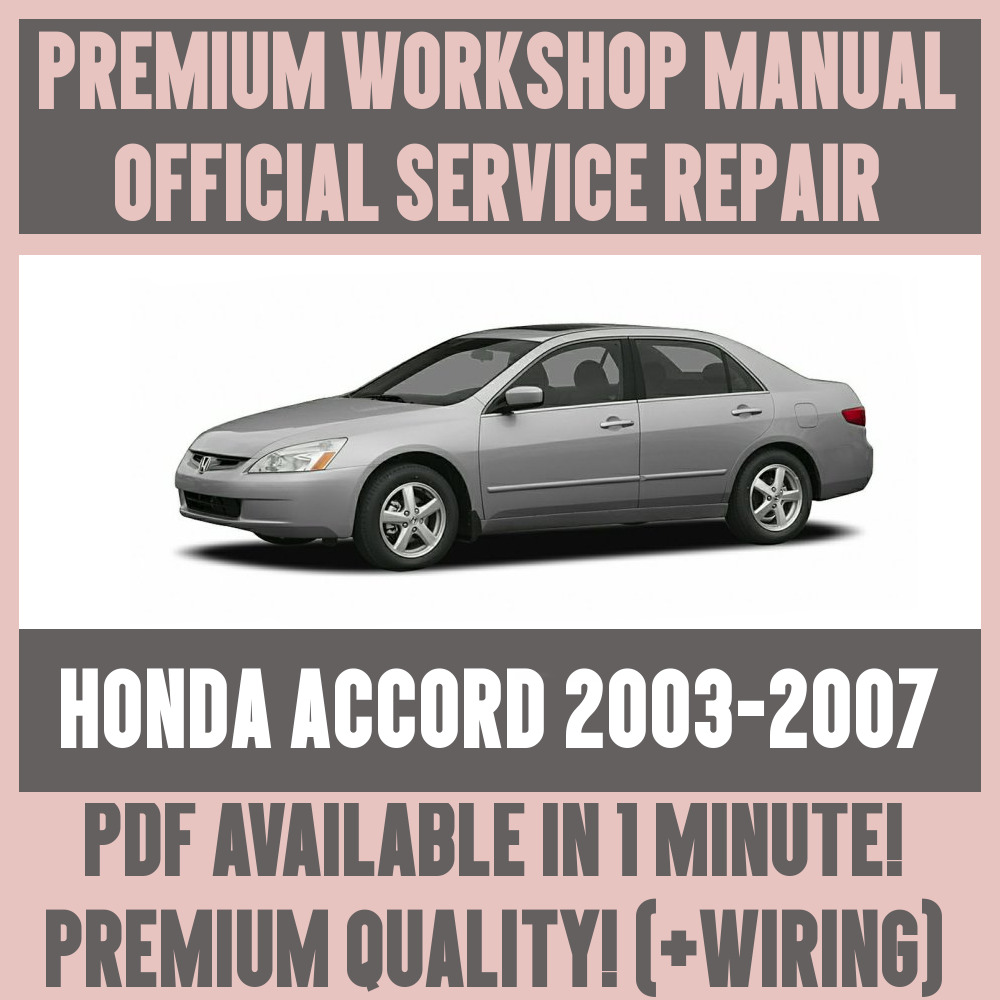 *WORKSHOP MANUAL SERVICE & REPAIR GUIDE for HONDA ACCORD 2003-2007 +WIRING  | eBay