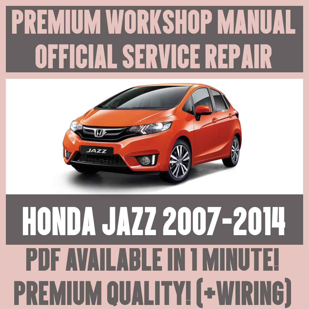 *WORKSHOP MANUAL SERVICE & REPAIR GUIDE for HONDA JAZZ 2007-2014 +WIRING |  eBay