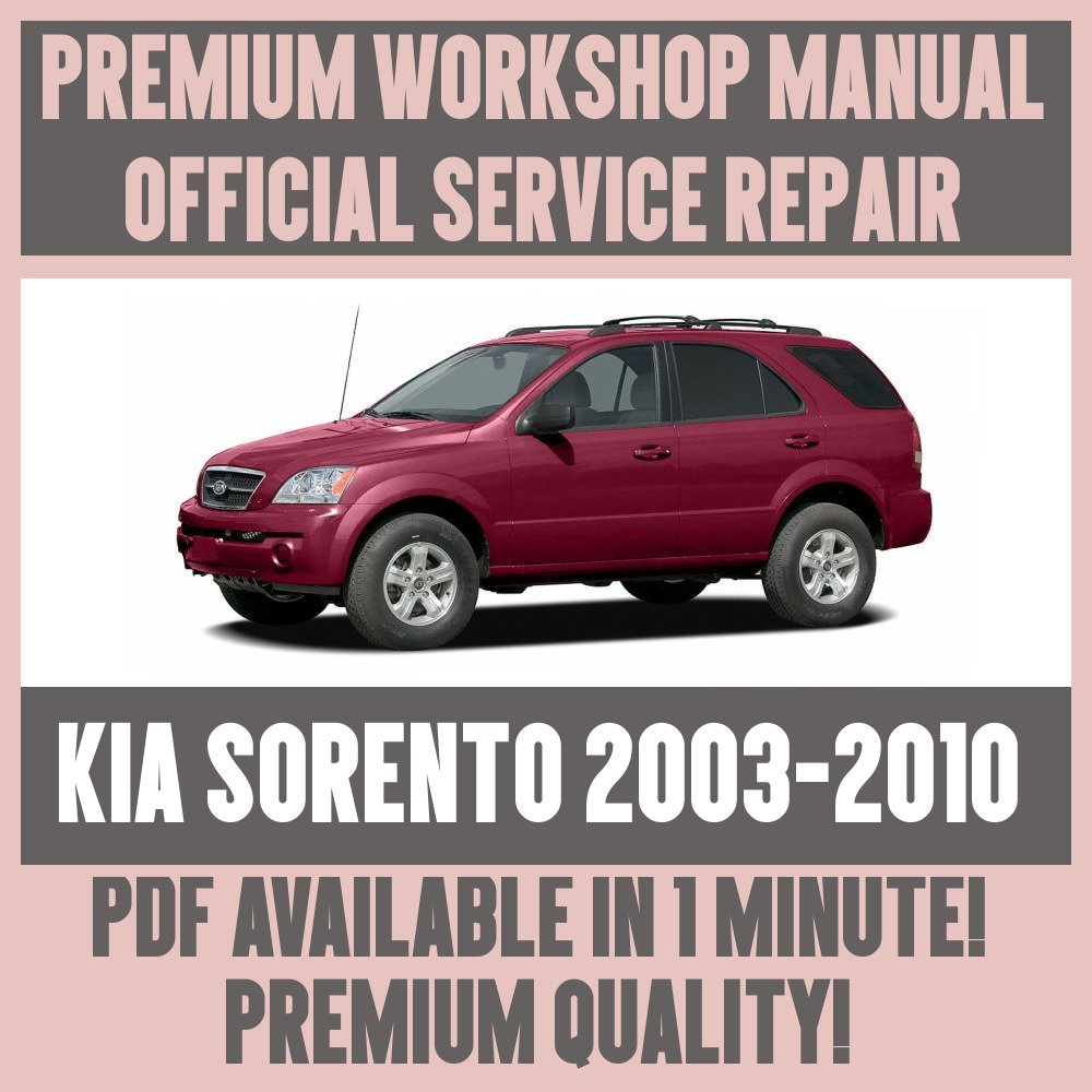 *WORKSHOP MANUAL SERVICE & REPAIR GUIDE for KIA SORENTO 2003-2010 | eBay