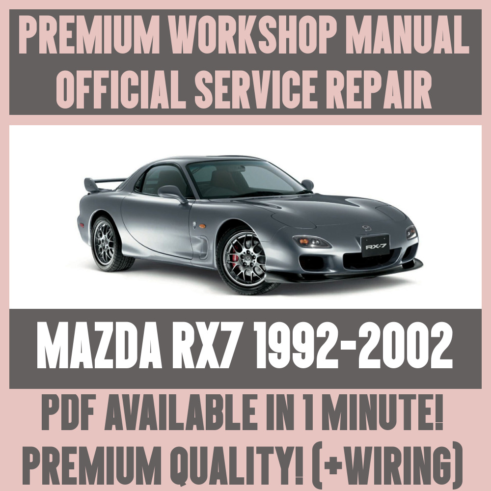 *WORKSHOP MANUAL SERVICE & REPAIR GUIDE for MAZDA RX7 1992-2002 +WIRING |  eBay