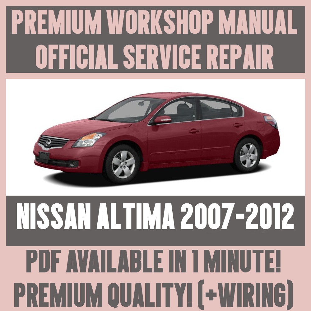 *WORKSHOP MANUAL SERVICE & REPAIR GUIDE for NISSAN ALTIMA 2007-2012 +WIRING  | eBay