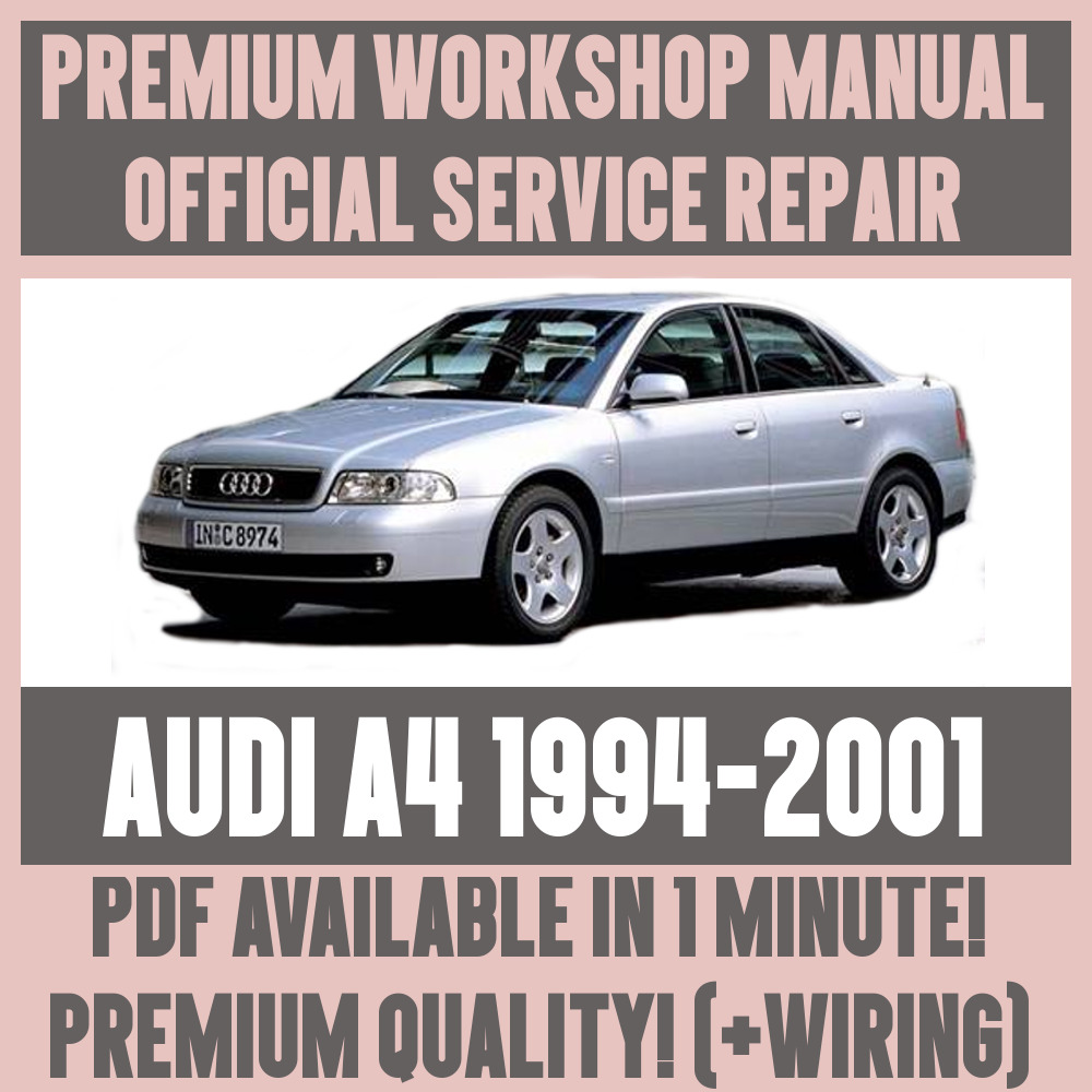 *WORKSHOP MANUAL SERVICE & REPAIR GUIDE for AUDI A4 1994-2001 +WIRING | eBay