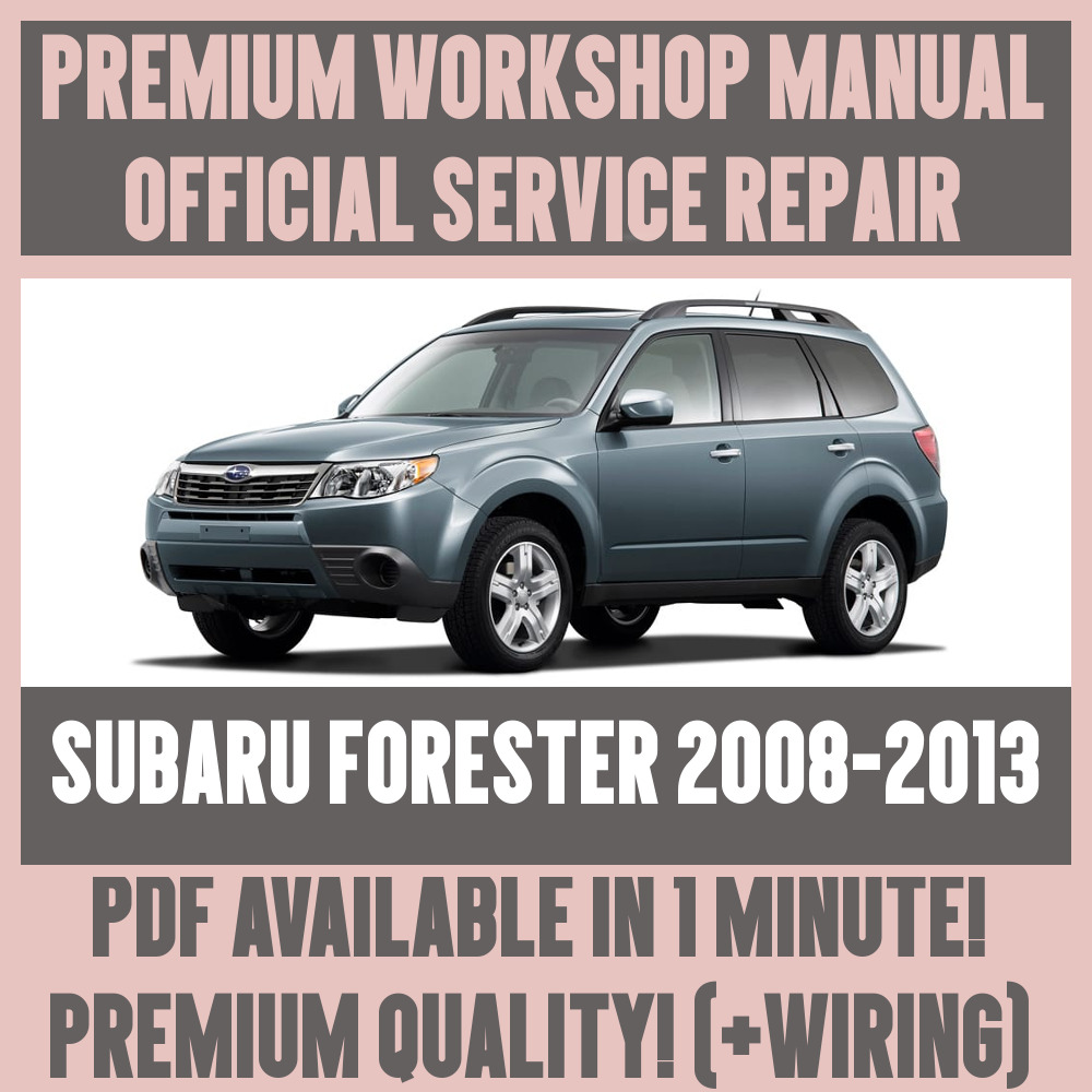 *WORKSHOP MANUAL SERVICE & REPAIR GUIDE for SUBARU FORESTER 2008-2013  +WIRING | eBay