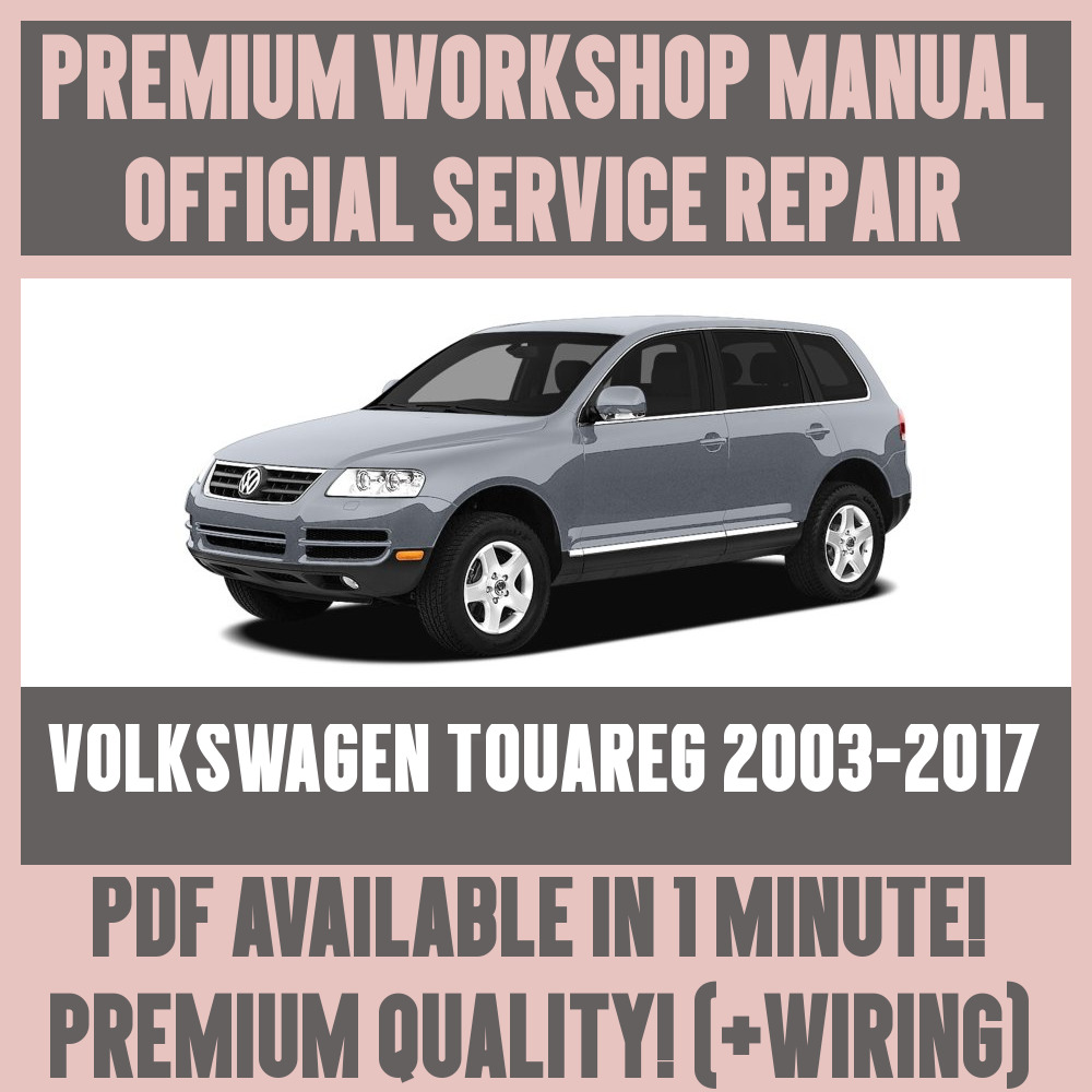 *WORKSHOP MANUAL SERVICE & REPAIR GUIDE for VOLKSWAGEN TOUAREG 2003-2017  +WIRING | eBay