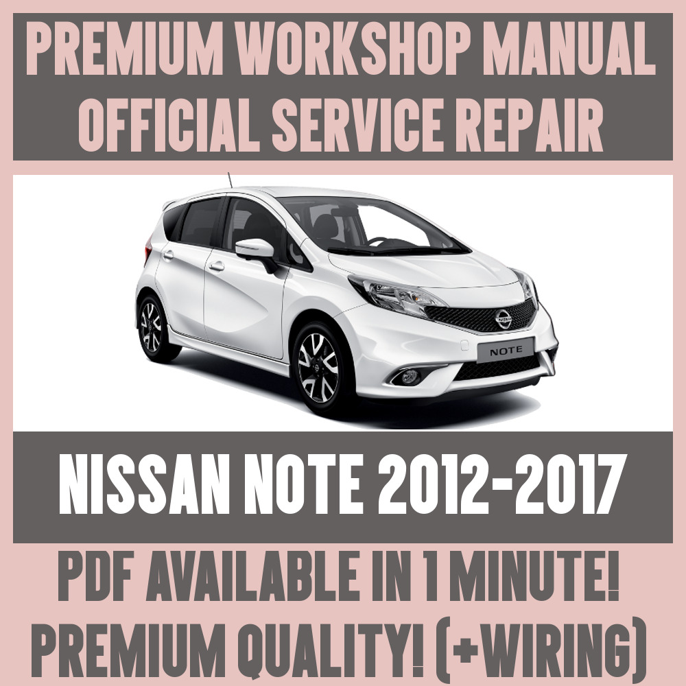 *WORKSHOP MANUAL SERVICE & REPAIR GUIDE for NISSAN NOTE 2012-2017 +WIRING |  eBay