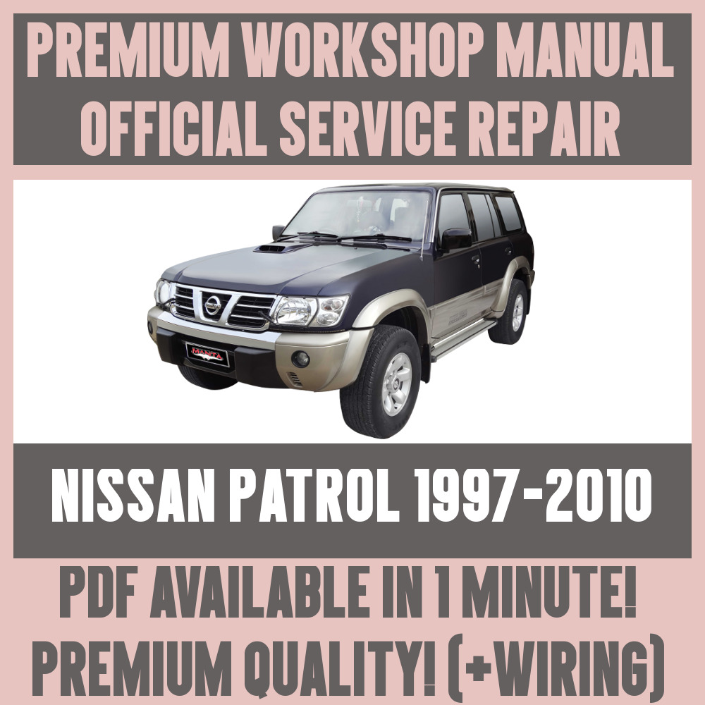 >WORKSHOP MANUAL SERVICE & REPAIR GUIDE for NISSAN PATROL 1997-2010 +WIRING  | eBay