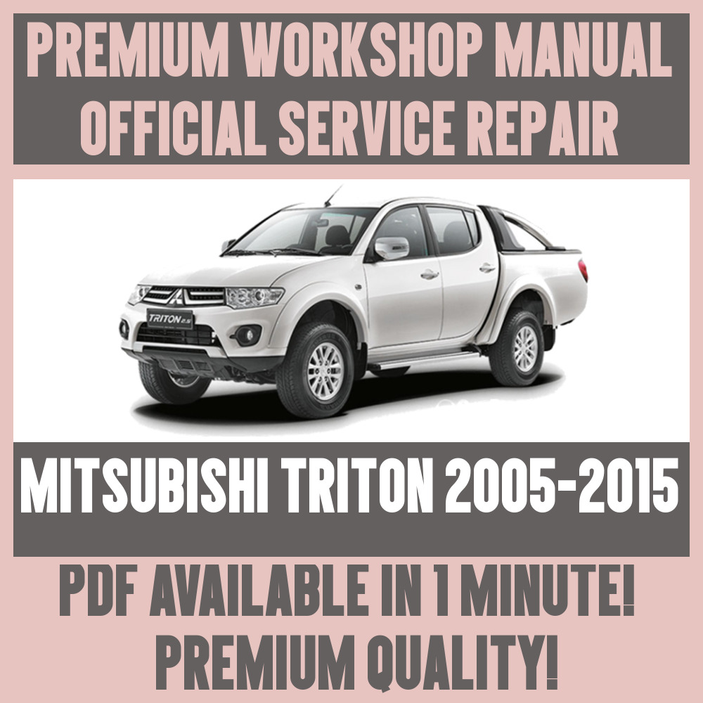 >WORKSHOP MANUAL SERVICE & REPAIR GUIDE for MITSUBISHI TRITON 2005-2015 |  eBay