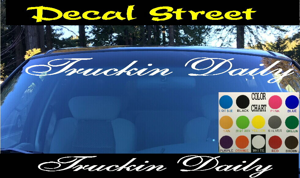 Truckin Daily Winshield Visor Die Cut Vinyl Decal Sticker