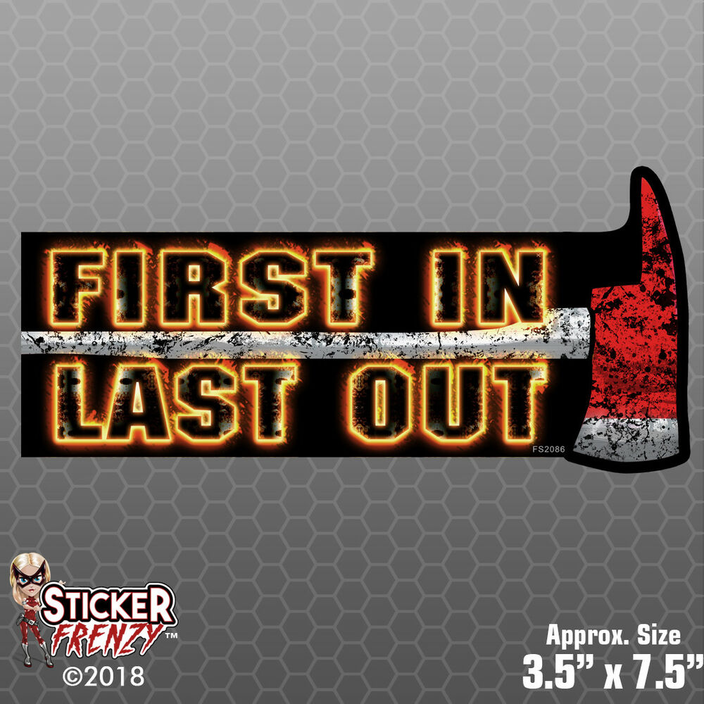 Details about first in last out axe sticker filo vinyl decal firefighter window fs2021