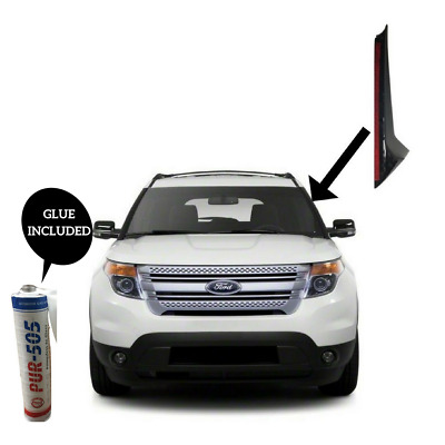 2011-2019 Ford Explorer Windshield Molding Outer Trim Pillar Driver Side W/ Glue