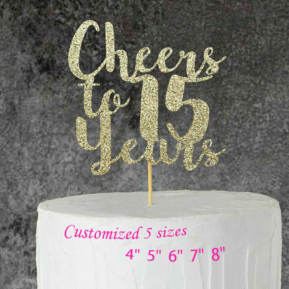 Cheers to 15 years Cake Topper 15th Anniversary 15th Happy ...