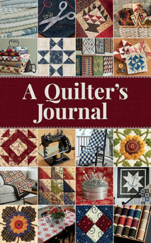 A Quilter's Journal by Bongean, Lisa