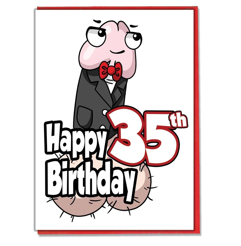 Details About Funny Willy 35th Birthday Card