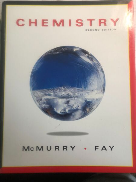 Chemistry by Robert Fay and John McMurry  2nd edition(1998, Hardcover)