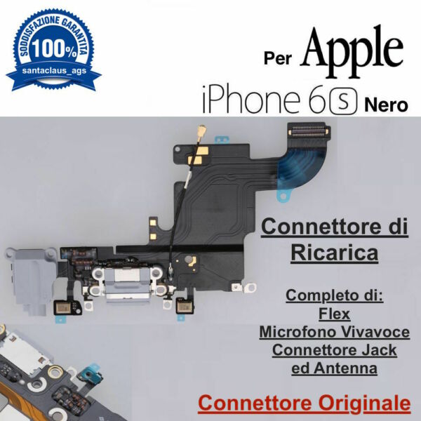 Connettore Ricarica Dock Microfono Antenna Apple iPhone 6S Nero