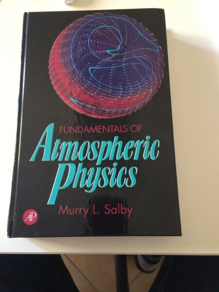 Fundamentals of Atmospheric Physics, Murry L. Salby, Hardcover