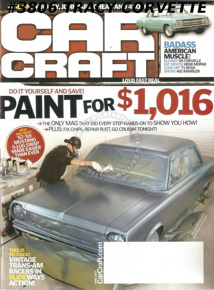 April 2007 car craft 1967 1969 mustang 1965 chevelle ron for Car craft magazine back issues