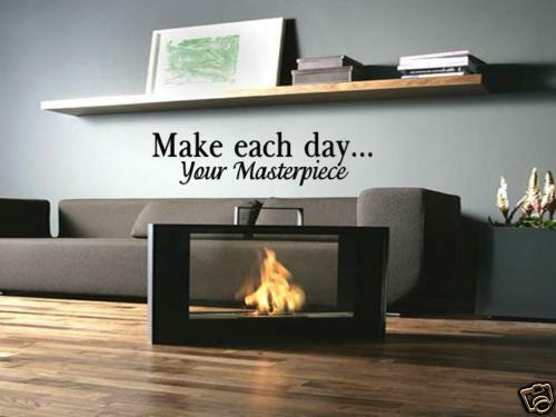 MAKE EACH DAY YOUR MASTERPIECE Home Wall Art Decal