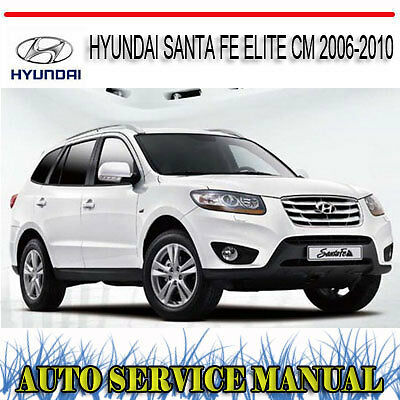 hyundai santa fe elite cm 2006 2010 service repair manual. Black Bedroom Furniture Sets. Home Design Ideas