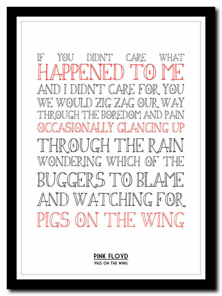 PINK FLOYD - Pigs On The Wing song lyric poster ❤ typography art ...