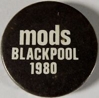 "MODS BLACKPOOL 1980 Vtg Early 1980`s Button Badge/Pin 25mm-1""  #mod.105"