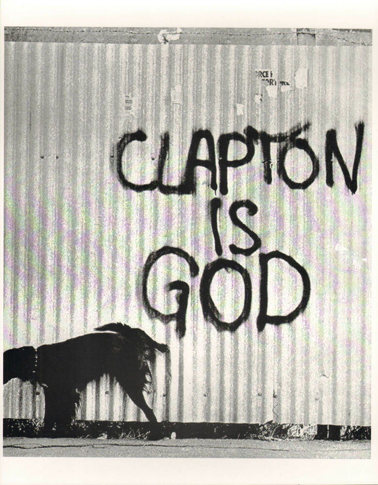 ERIC CLAPTON IS GOD CREAM THE YARDBIRDS GRAFFITI DOG PHOTO ...