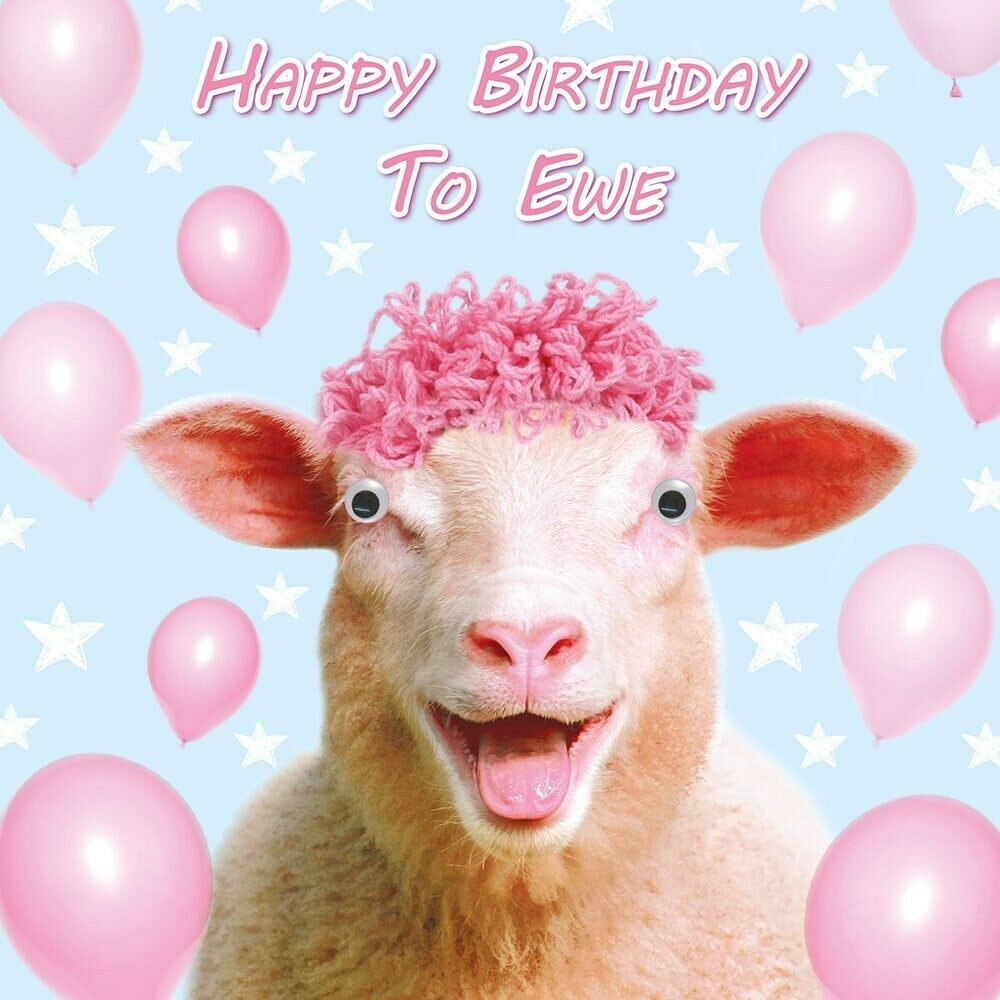 Sheep Birthday Card Happy Birthday To Ewe 3D Goggly Moving