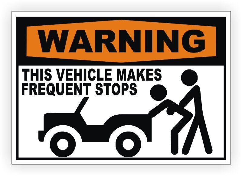 Warning This Vehicle Makes Frequent Stops Funny Decal
