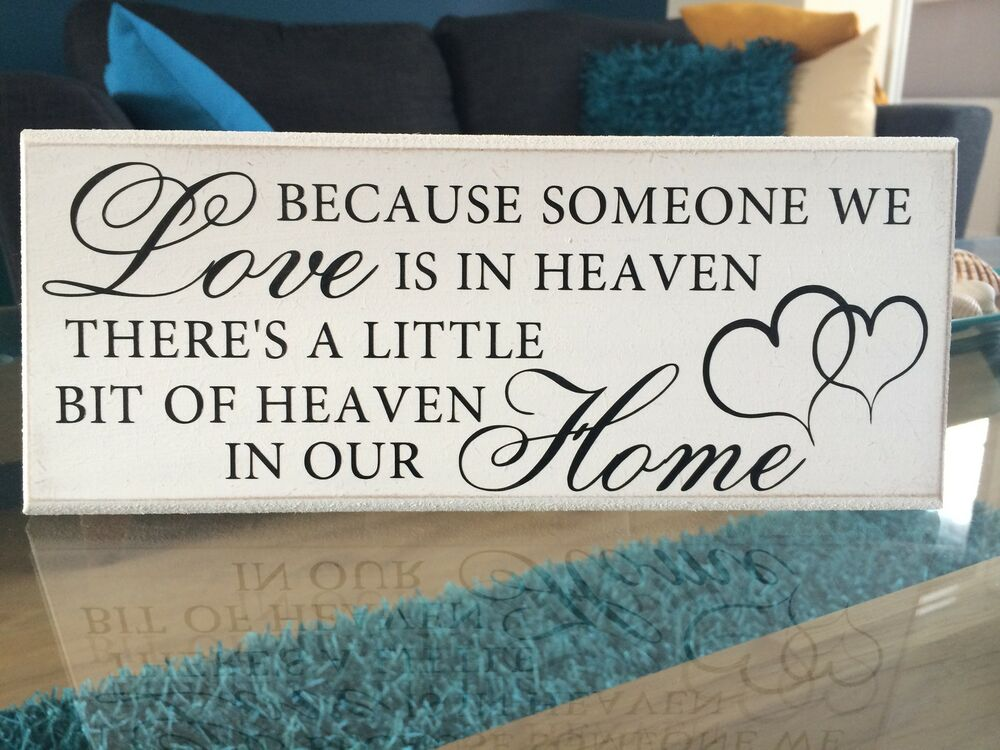 Because Someone We Love Is In Heaven, Quote Shabby Chic