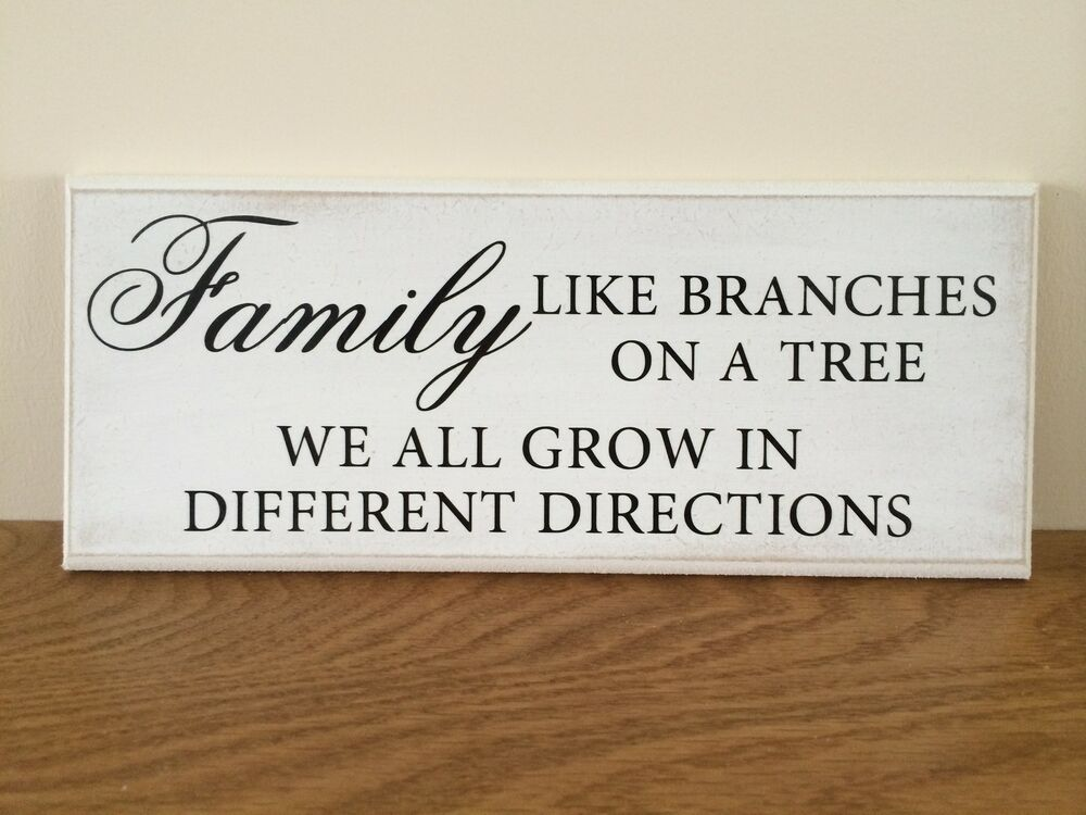 Like Branches On A Tree Quote: Shabby Chic Plaque Family Like Branches On A Tree Quote 10