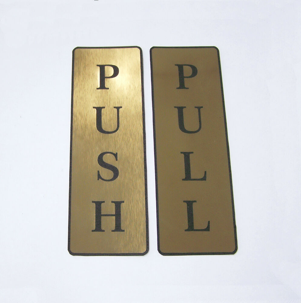 Push And Pull Front Sticker Door Sign Laser Engraved Look