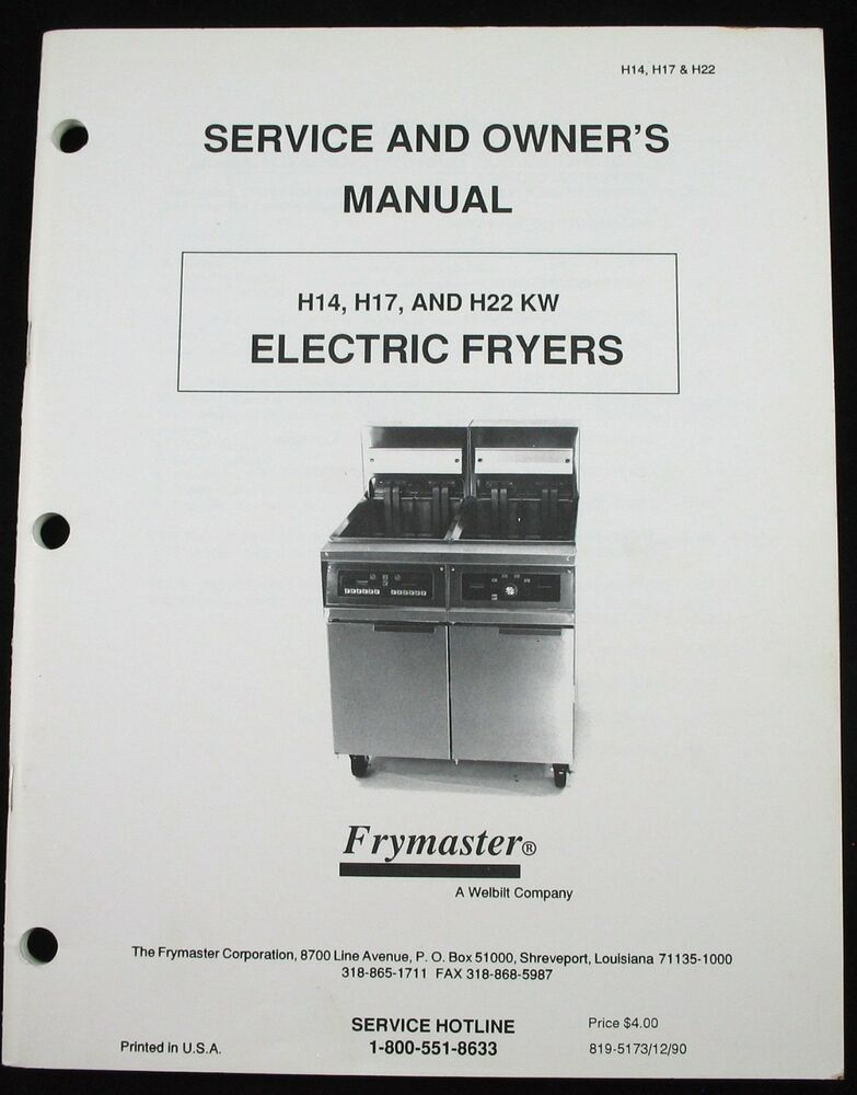 frymaster h14 h17 h22 kw electric fryers service parts owner frymaster h14 h17 h22 kw electric fryers service parts owner manual wiring dia