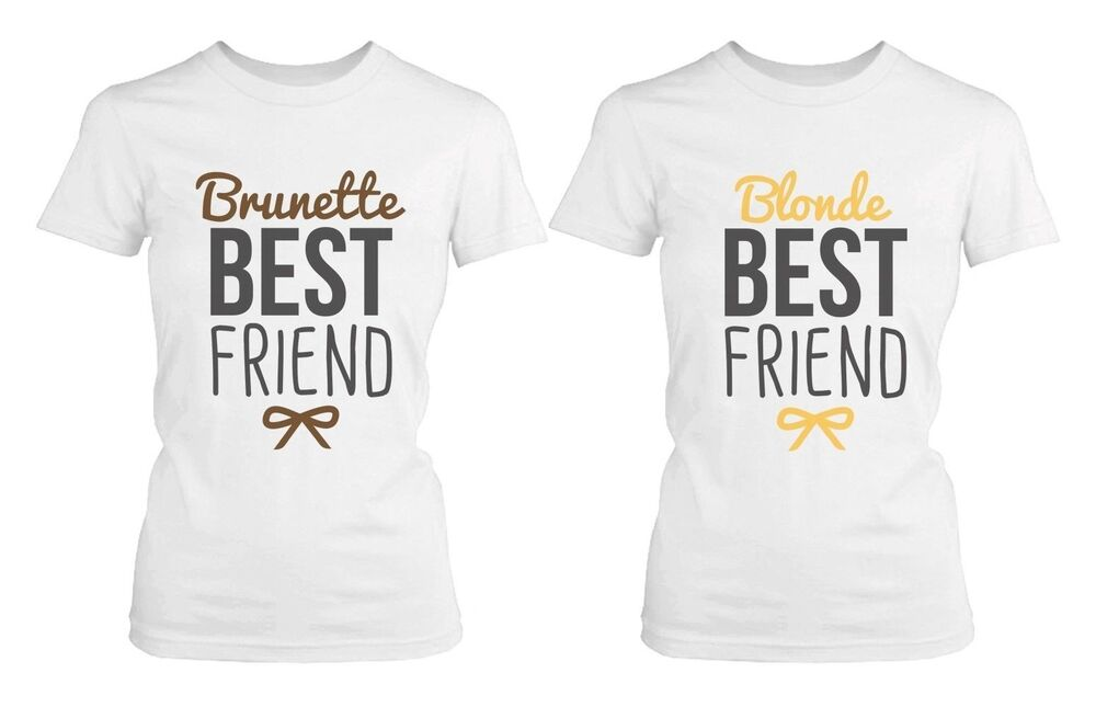 best friend shirts blonde and brunette best friends matching bff shirts ebay. Black Bedroom Furniture Sets. Home Design Ideas