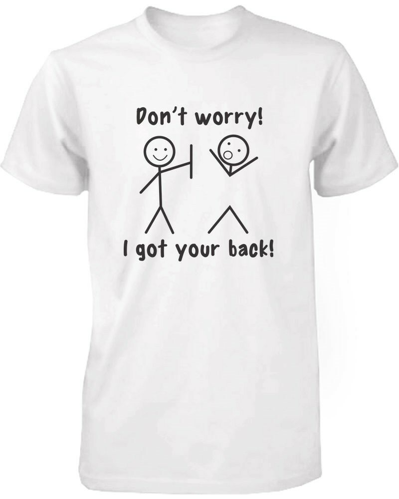 Men 39 s funny graphic tees i got your back white cotton t for Shirts with graphics on the back