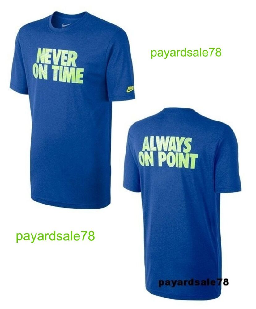 NEW MEN'S NIKE T-SHIRT NEVER ON TIME ALWAYS ON POINT CHEAP ...