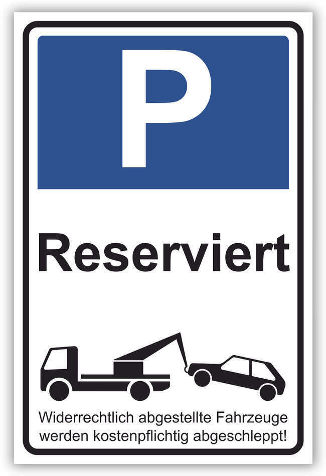 parken verboten schild 30 parkplatz reserviert 29 5cm 20cm 2mm ebay. Black Bedroom Furniture Sets. Home Design Ideas