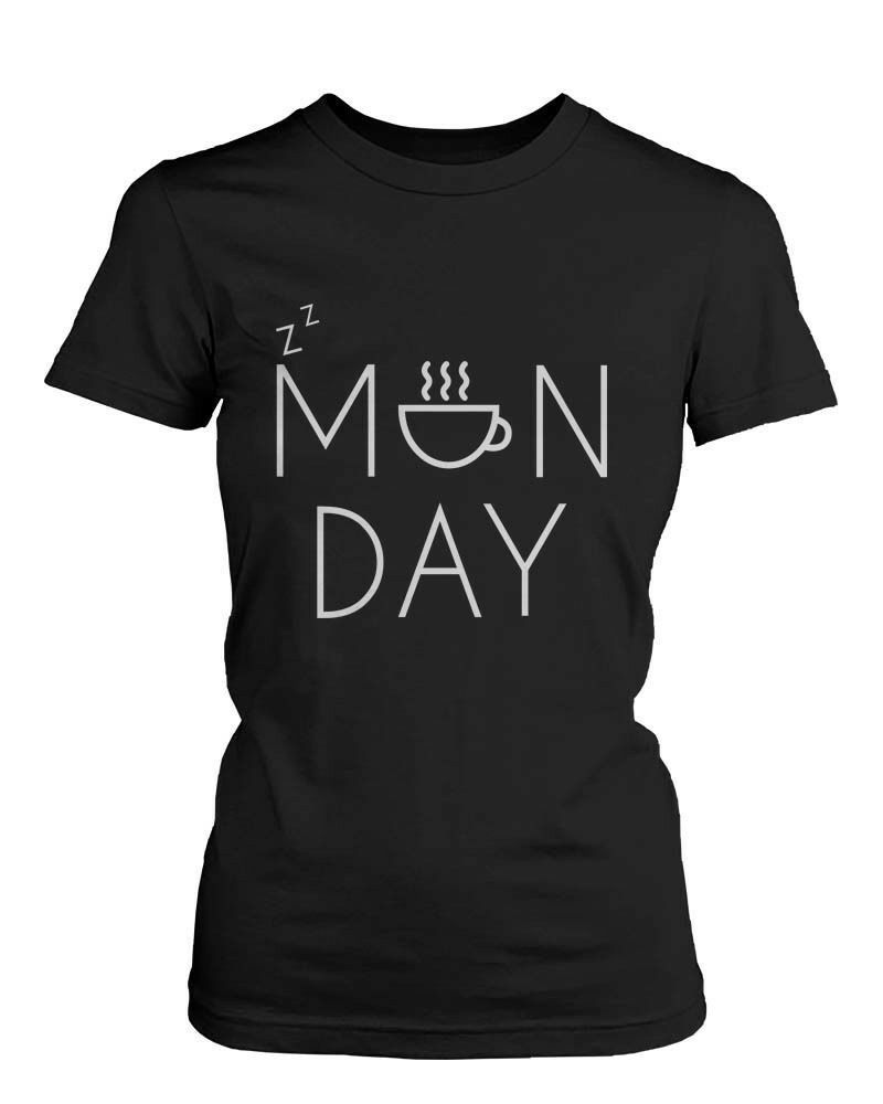 Women 39 s funny graphic tee monday black cotton t shirt for T shirt graphic designer